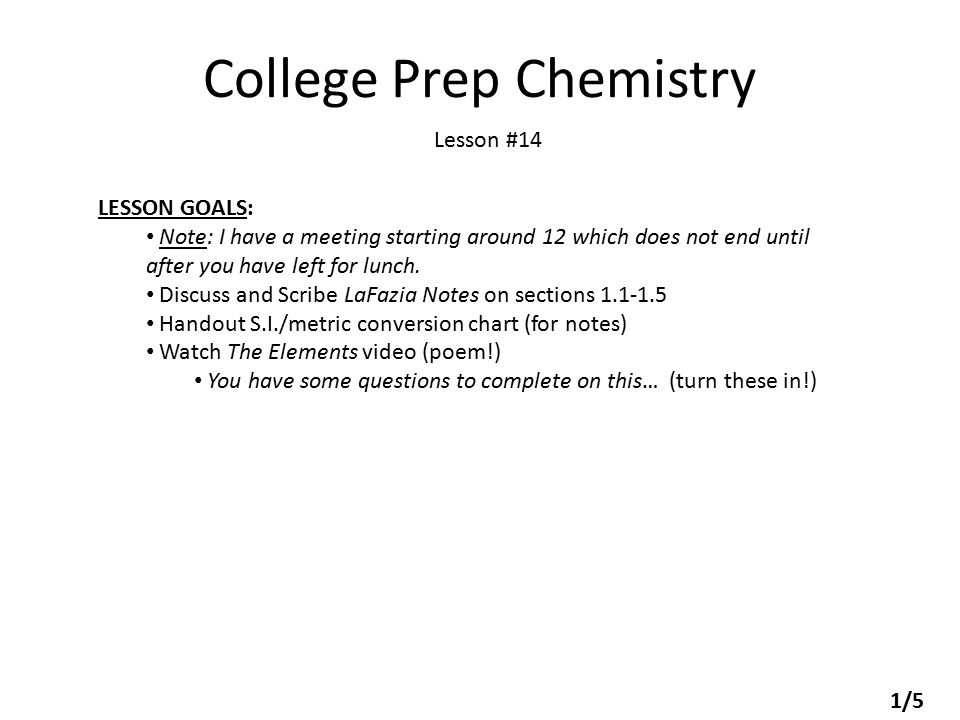 College Prep Chemistry Lesson 14 Lesson Goals Note I Have A