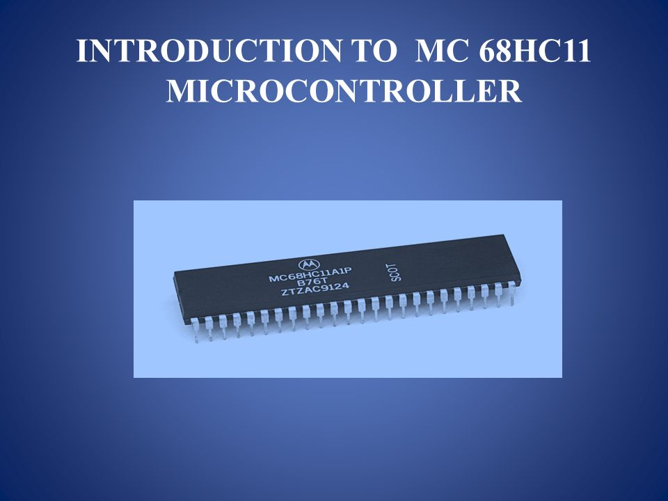 INTRODUCTION TO MC 68HC11 MICROCONTROLLER. Block Diagram Of MC68HC ppt  downloadSlidePlayer