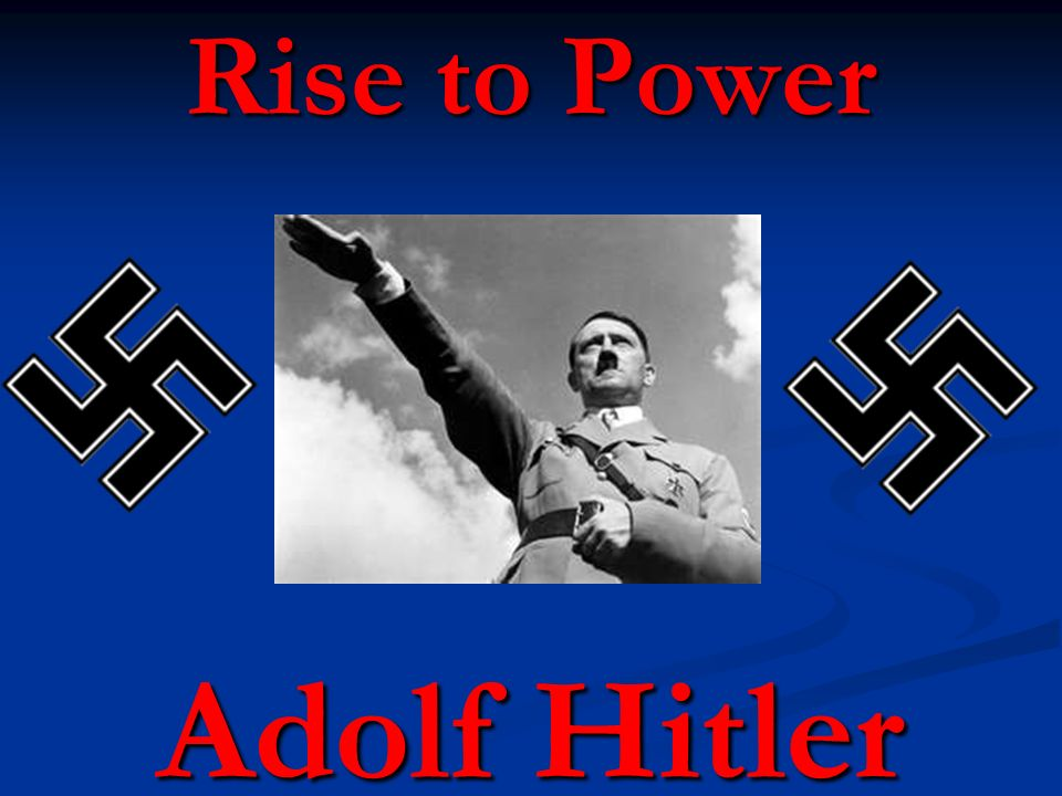 adolf hitler rises to power in europe Adolf hitler was born in austria on 20th april 1889 many authors regard him as lazy, hot tempered and hostile child during his early stages of life hitler war machine proved to be superior to most countries in europe, and he was capable of capturing many countries and the germany occupation in europe.