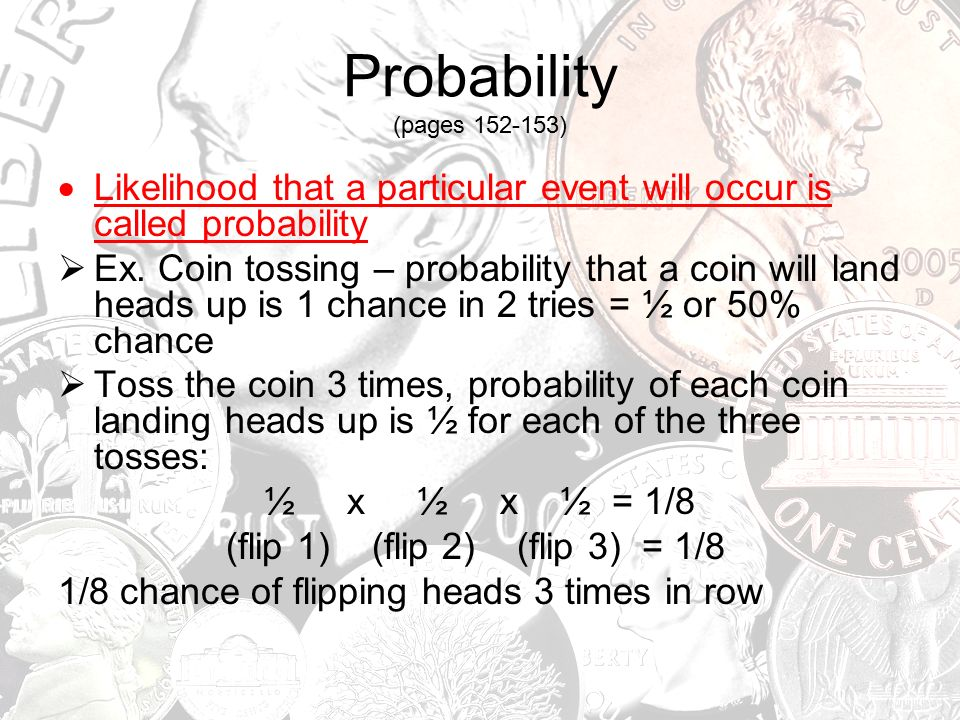 Probability and Punnett Squares  Tossing Coins If you toss a
