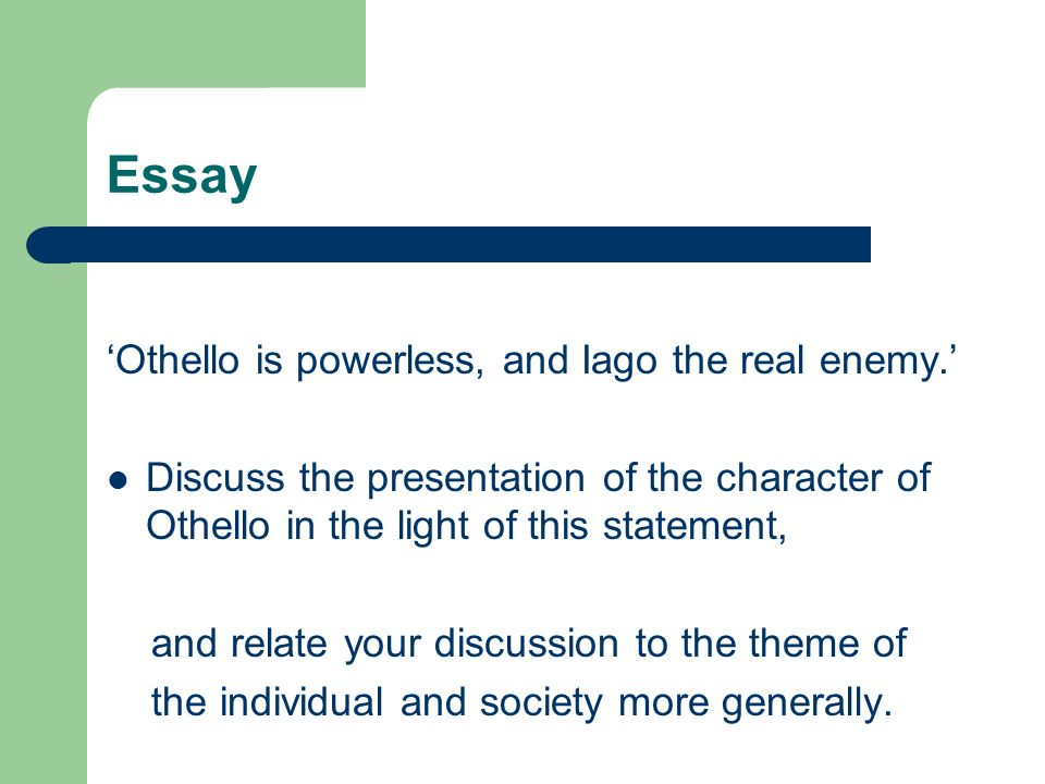 Lecture  Othello The Moor Of Venice Critical Focus On Act  Scene   Essay Othello  Essays For Kids In English also English Essay Topics  Custom Writing Assignments