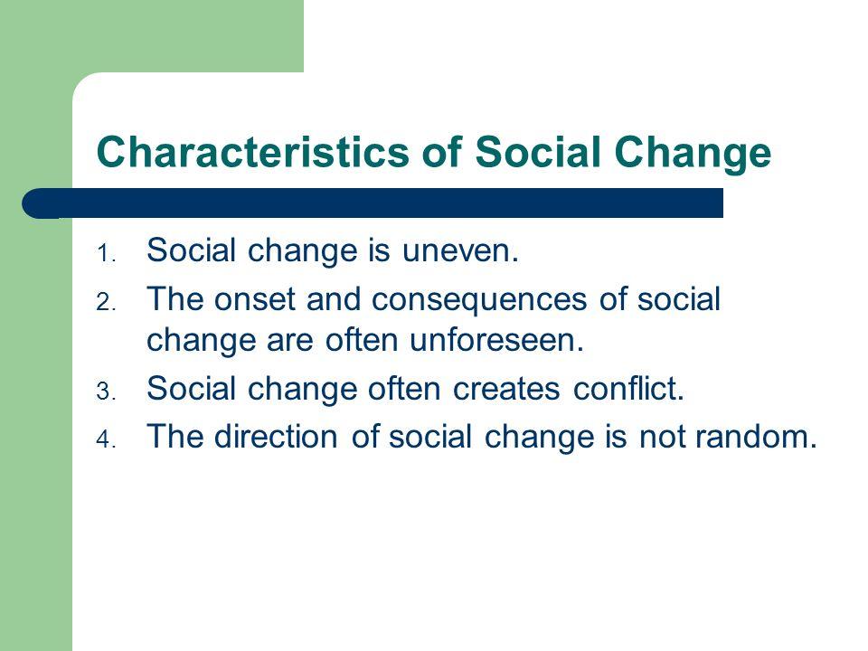 4 characteristics of social change