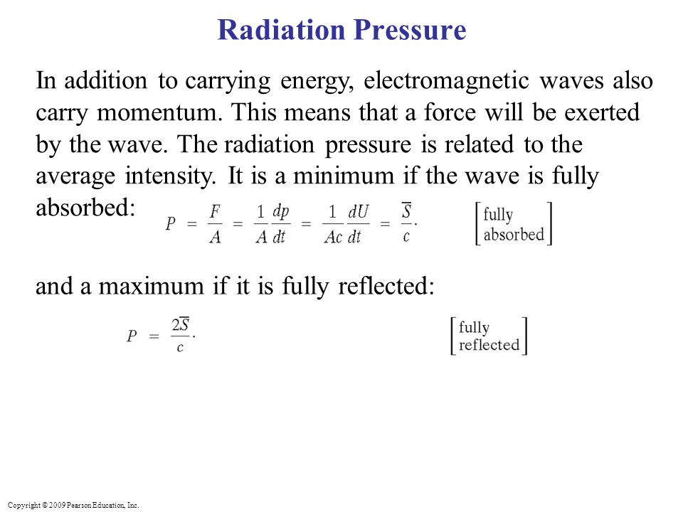 Copyright © 2009 Pearson Education, Inc  Energy in EM Waves