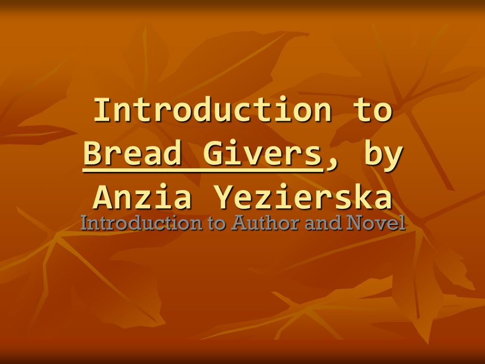 bread givers summary chapter summaries