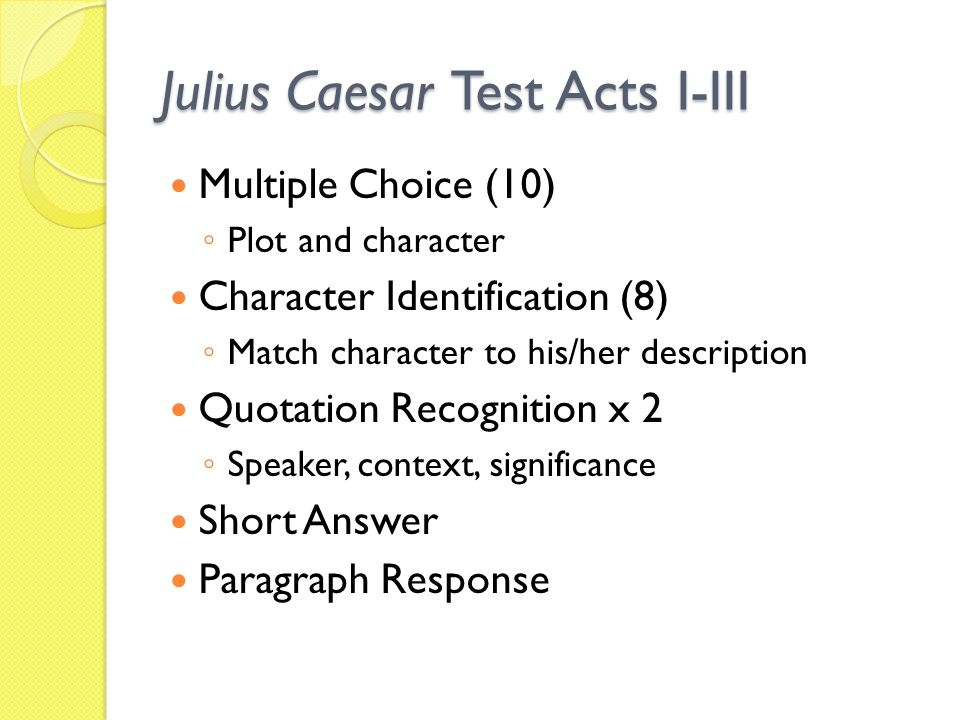 Today's Checklist Thesis Development Groups Will Present Their. 2 Julius Caesar Test Acts Iiii Multiple Choice 10 Plot And Character Identification 8 Match To Hisher Description Quotation. Worksheet. Matching Quiz Worksheet Julius Caesar At Clickcart.co