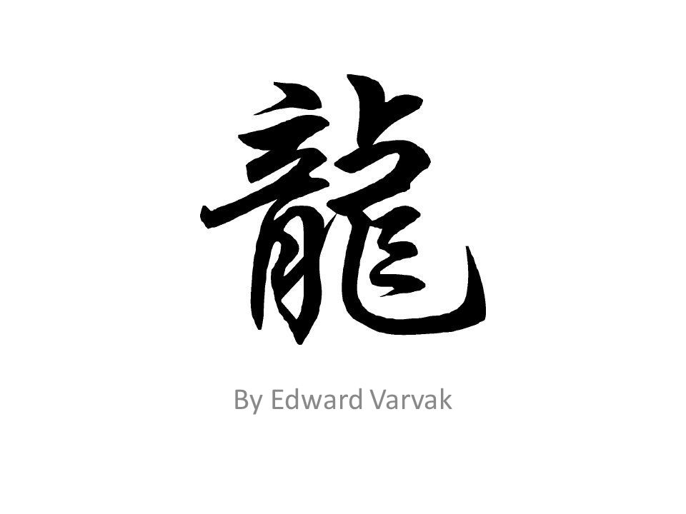 By Edward Varvak What Is A Chinese Dragon Mythical Creature Of