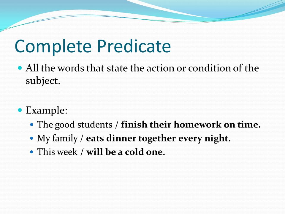 Simple And Complete Sentence Subject And Predicate Every