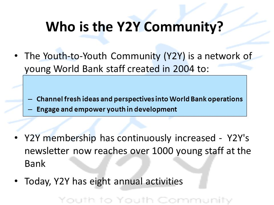 Who is the Y2Y Community.