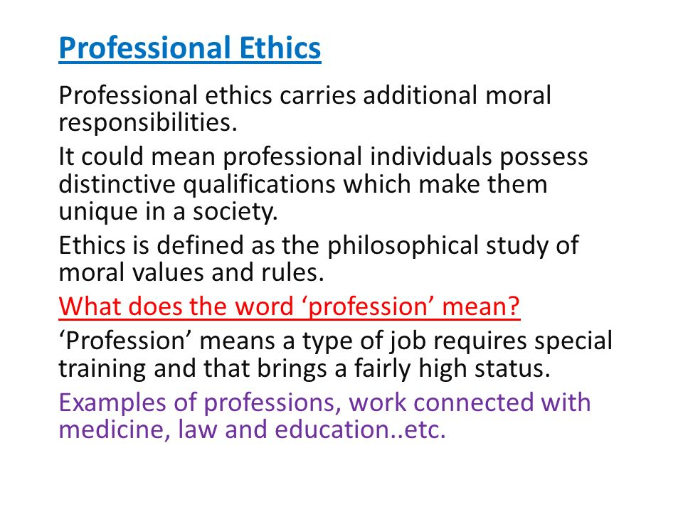 examples of professional ethics and values