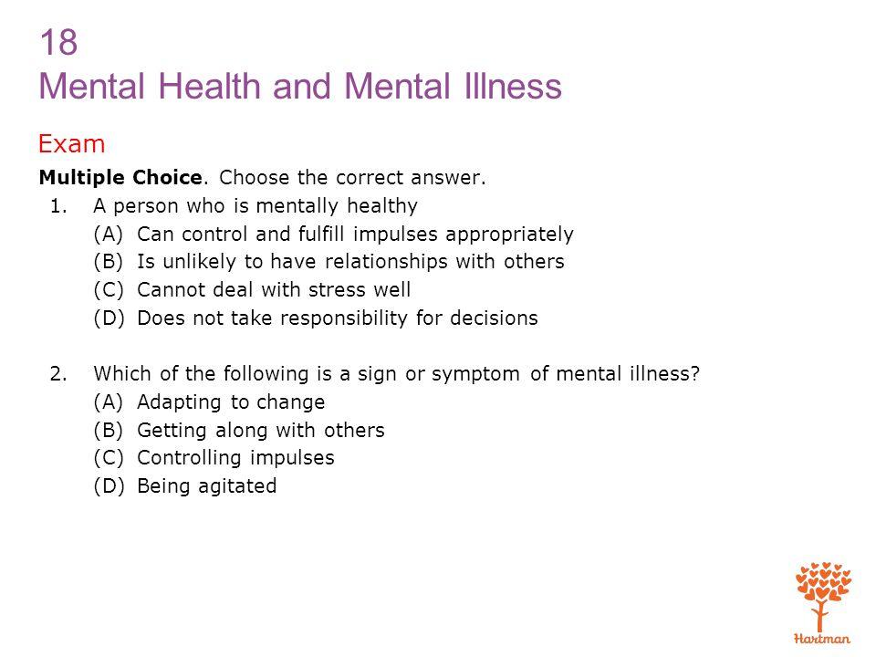 18 Mental Health and Mental Illness 1  Identify