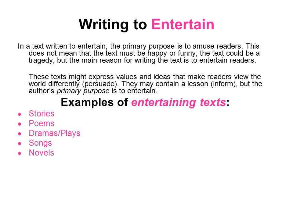 what is writing to entertain