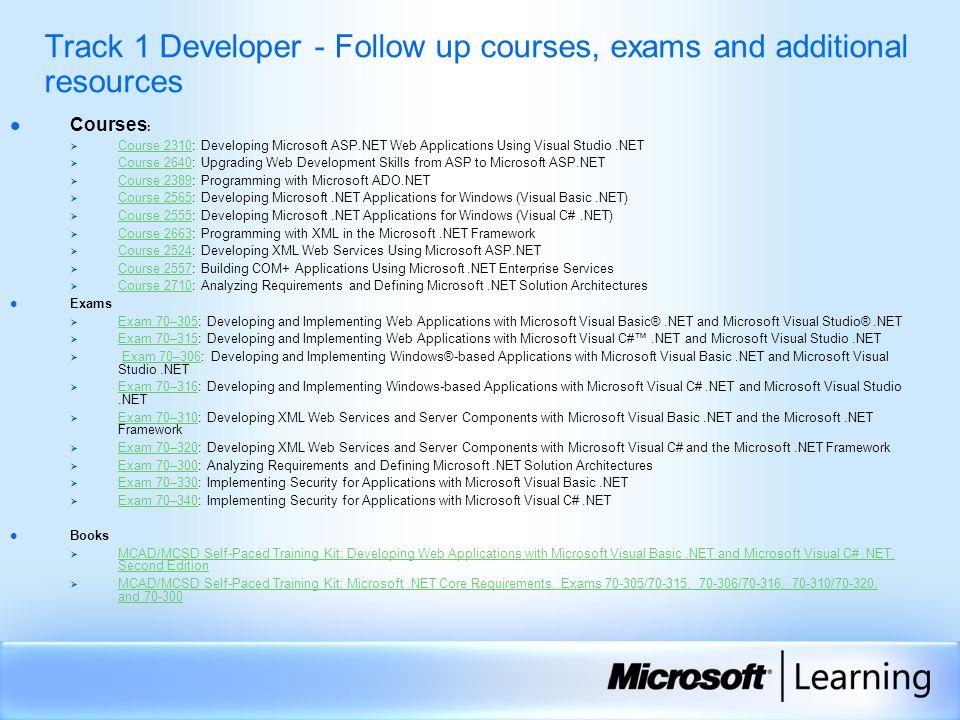 Track 1 Developer  Track 1 Developer - Follow up courses