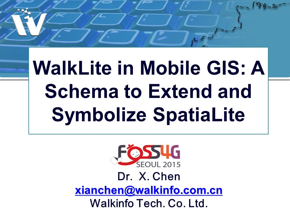 WalkLite in Mobile GIS: A Schema to Extend and Symbolize