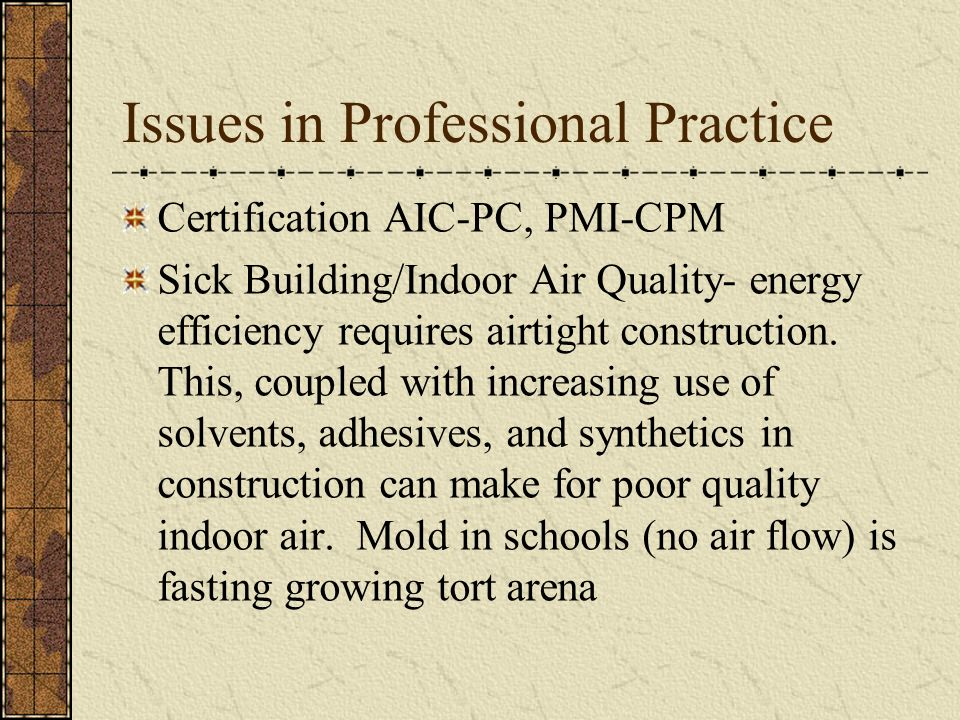 Issues In Professional Practice Certification Aic Pc Pmi Cpm Sick