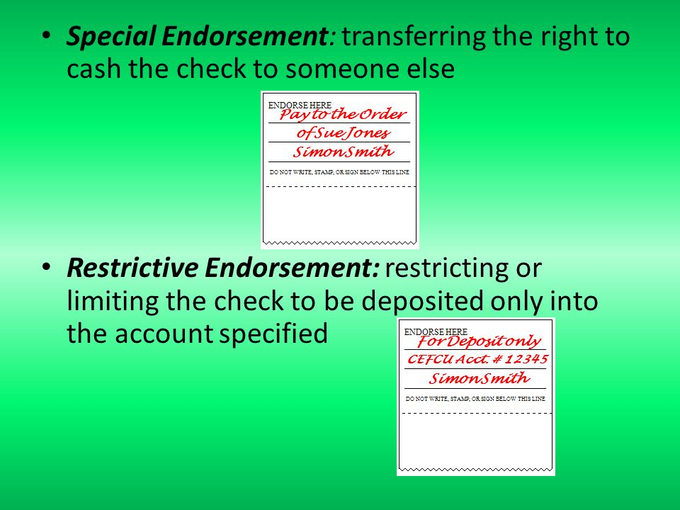 Special Endort Transferring The Right To Cash Check Someone Else Restrictive