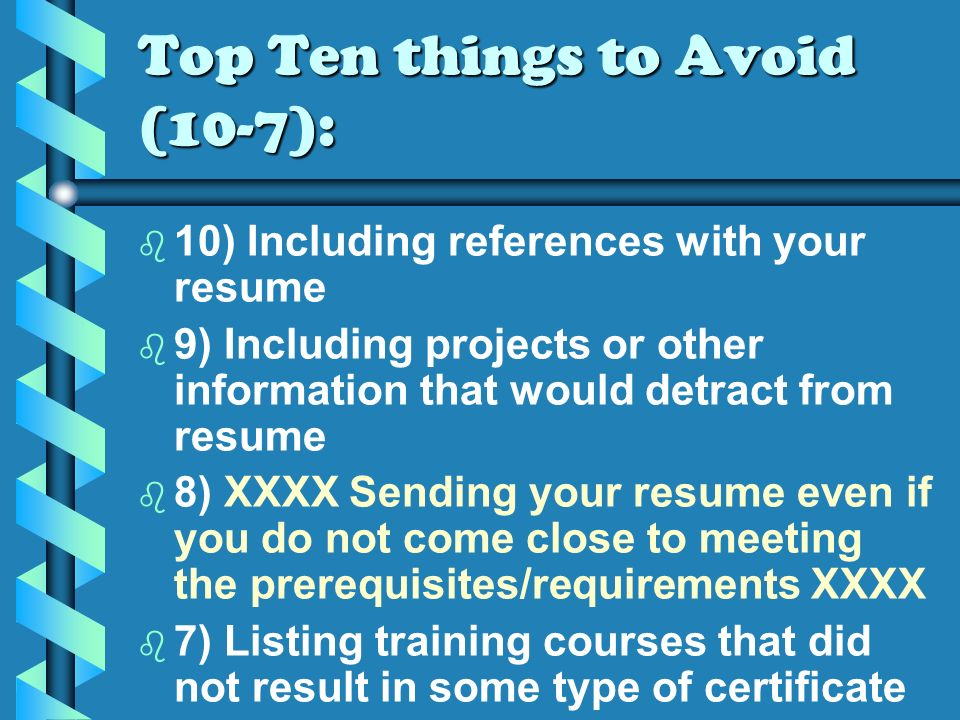 Resumes Top 10 Things To Avoid Top 10 Things To Include By
