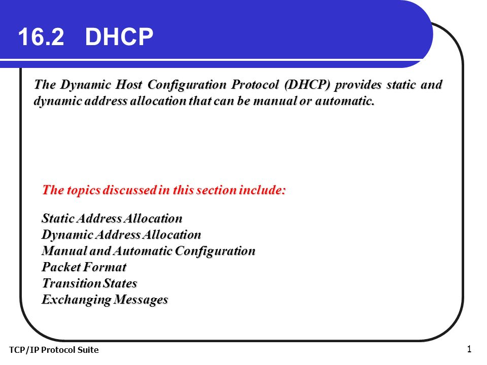 TCP/IP Protocol Suite DHCP The...