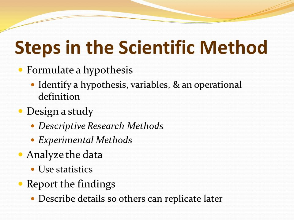 The Scientific Method Terminology Operational Definitions Are Used To Clarify Precisely What Is Meant By Each Variable Participants Or Subjects Are The Ppt Download