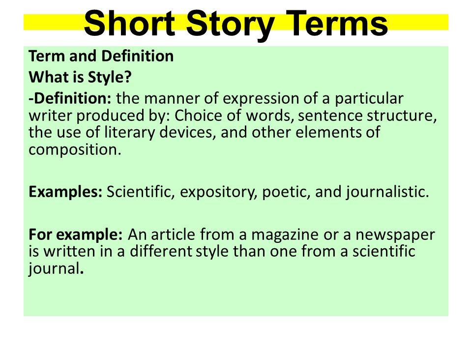 SHORT STORY TERMS. Short Story Terms Term and Definition