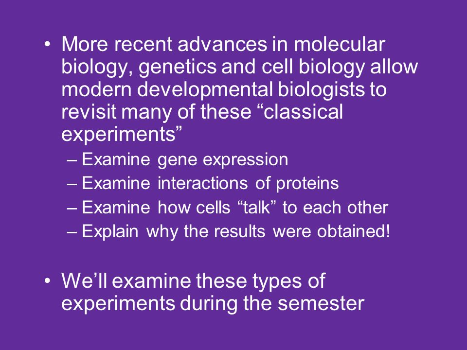Developmental Biology The study of an organism from the time the egg ...