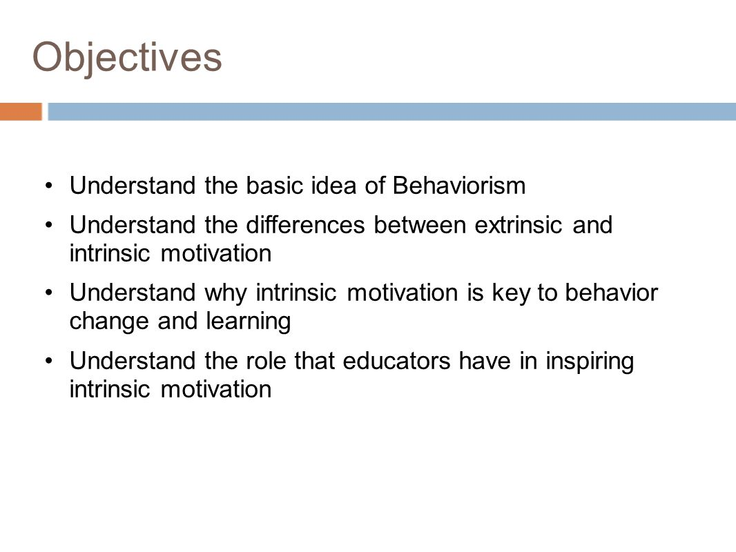 differentiate between intrinsic and extrinsic motivation