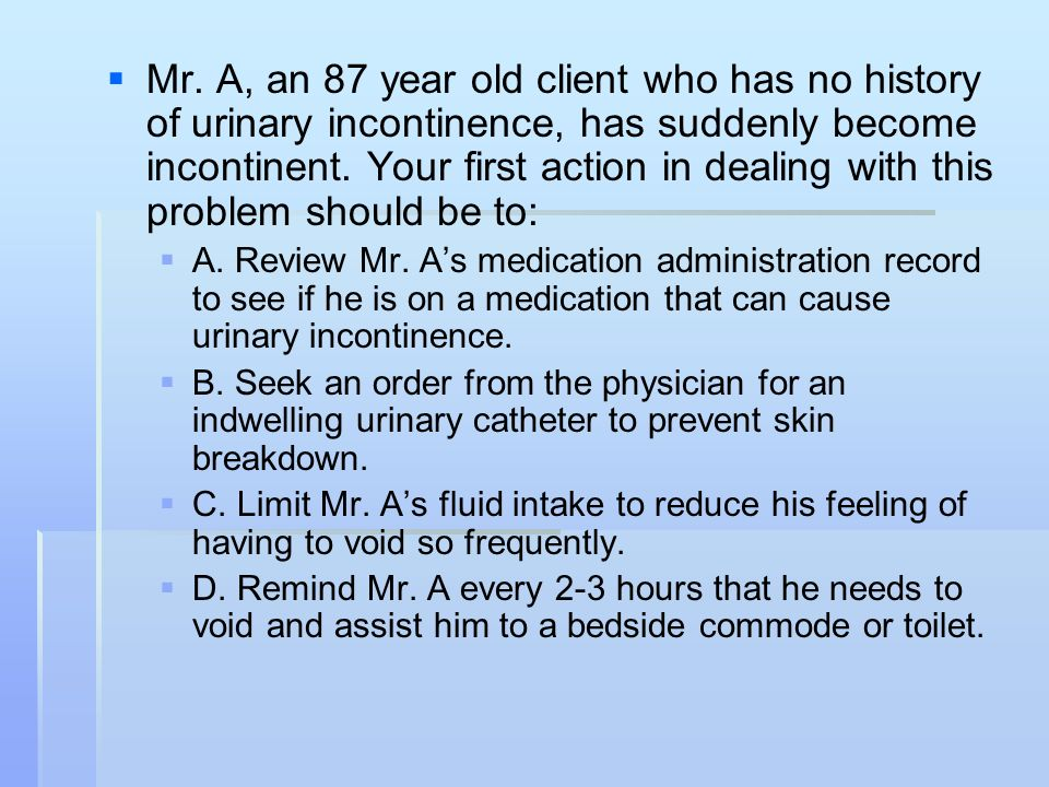 Elder Practice Questions A Big Variety   Mr  A, an 87 year old