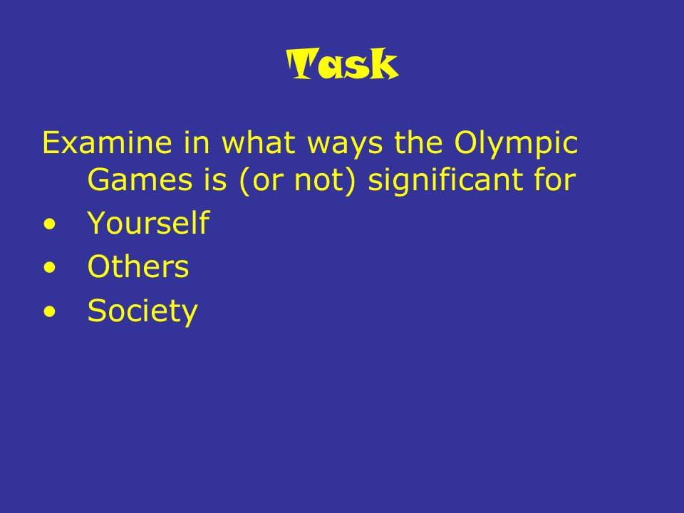 Olympic games physical education 25 me you society super 6 task examine in what ways the olympic games is or not significant for yourself others society solutioingenieria Images