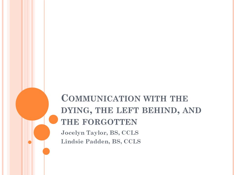 C Ommunication With The Dying The Left Behind And The Forgotten