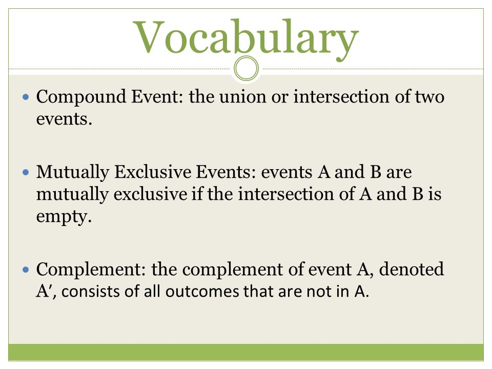 12 4 Probability Of Compound Events Vocabulary Compound Event The