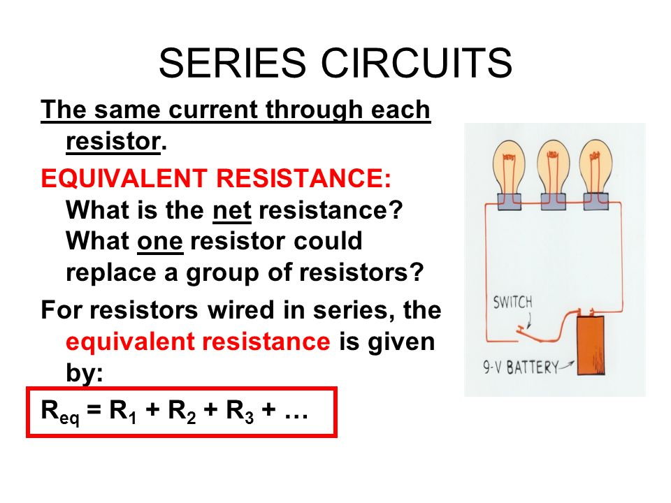 Series and Parallel Wiring GET A CALCULATOR!!!!!  - ppt download