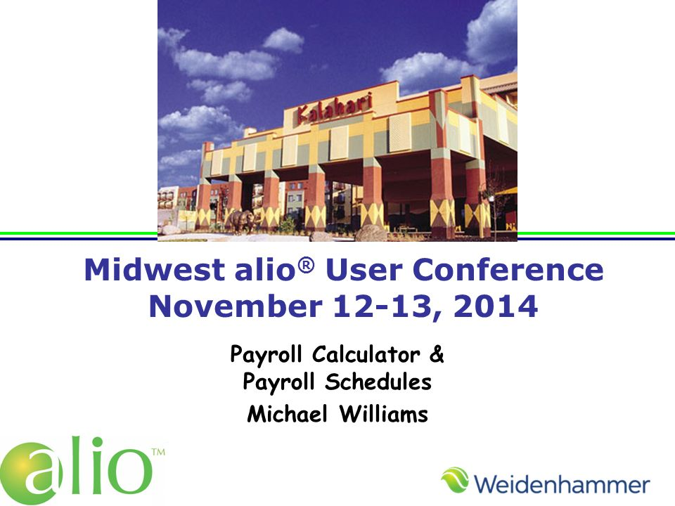 midwest alio user conference november 12 13 2014 payroll
