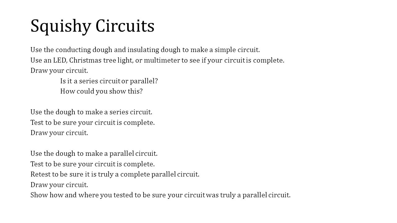 Electricity For All Levels Jen Donaldson Briana Richardson Scott How To Make A Light Circuit Squishy Circuits Use The Conducting Dough And Insulating Simple