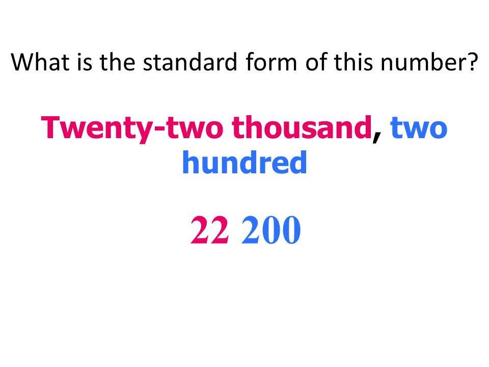 Vocabulary Standard Form A Number Written With One Digit For Each