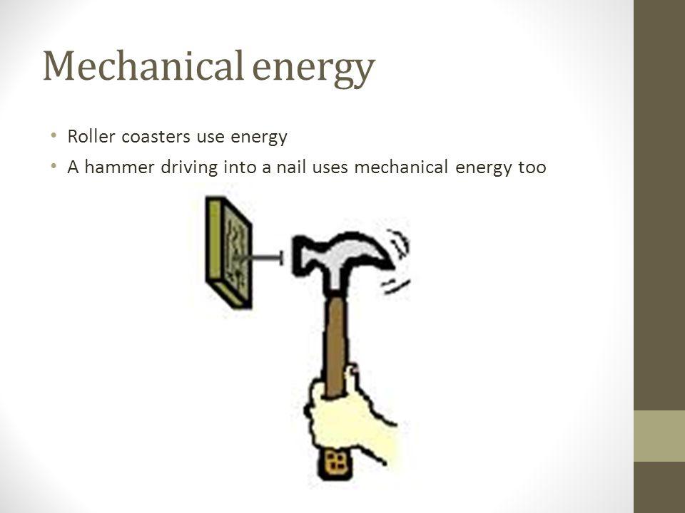 Energy Presentation Parker Nishida 4 Th Hour Mechanical Energy To
