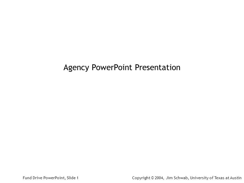 Agency PowerPoint Presentation Fund Drive PowerPoint Slide