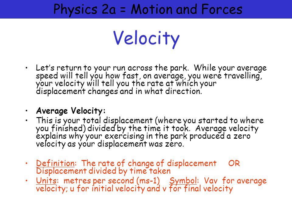 physics 2a motion and forces speed and velocity and acceleration