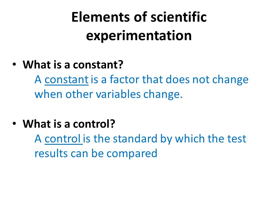 Elements of scientific experimentation What is a constant.