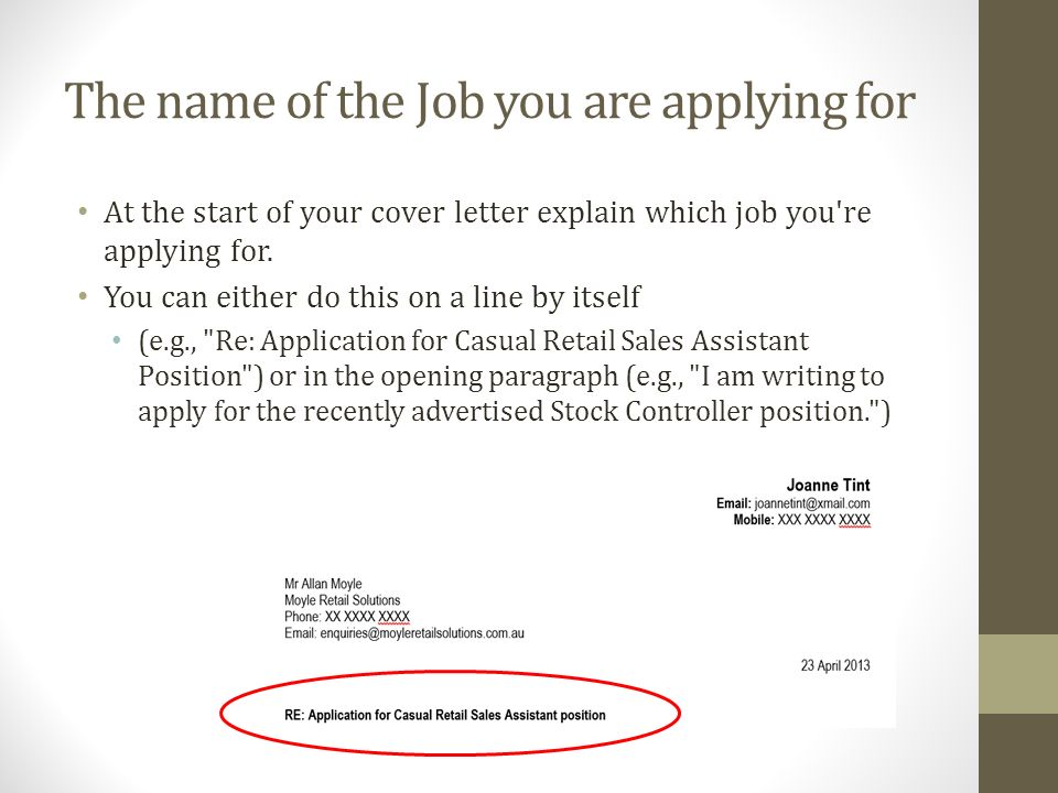 The Name Of The Job You Are Applying For At The Start Of Your Cover Letter