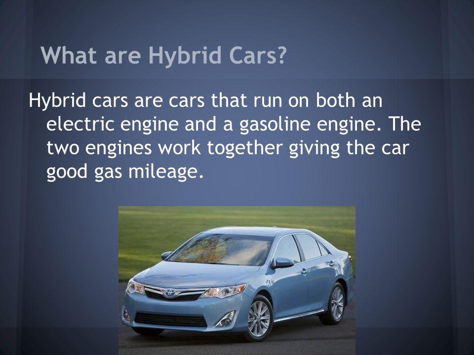 2 Hybrid Cars