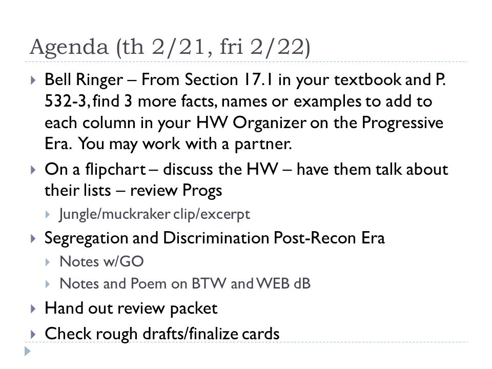 Agenda (th 2/21, fri 2/22)  Bell Ringer – From Section 17.1 in your textbook and P.
