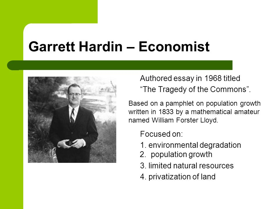 garrett hardins essay the tragedy of the commons