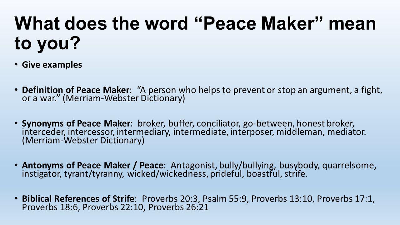 choosing to be a peace maker july 23, memory verses: new