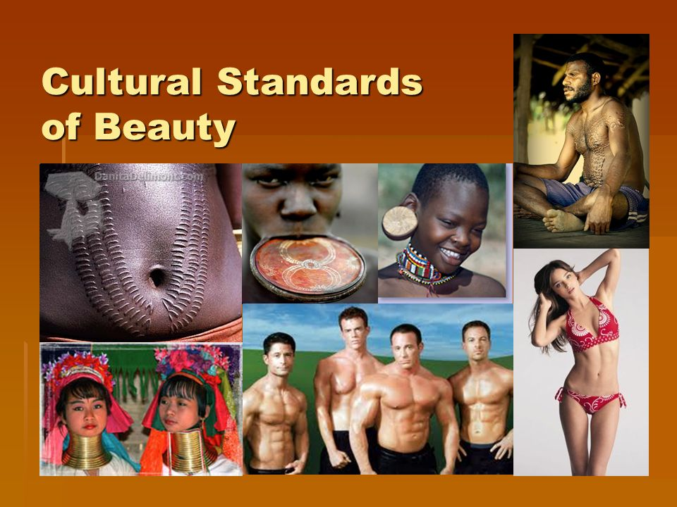 Cultural Standards of Beauty