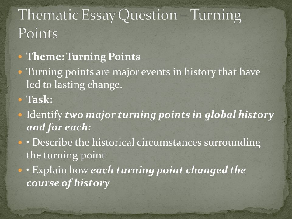 thematic essay turning points