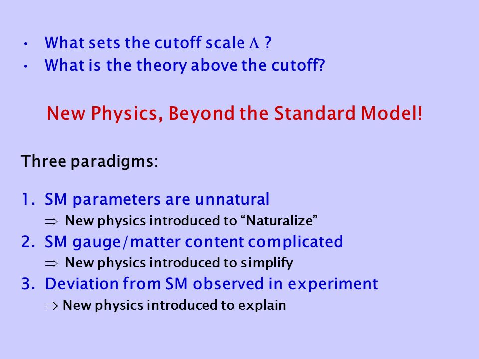 What sets the cutoff scale  . What is the theory above the cutoff.