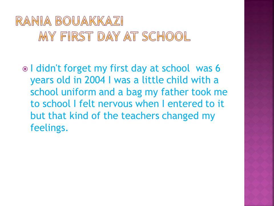 Our school  School memories  First day at school  School