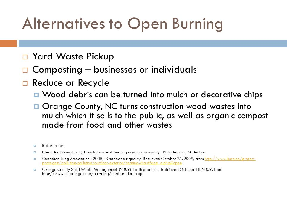Open Burning Of Yard Wastes Walden University Pubh Instructor Dr