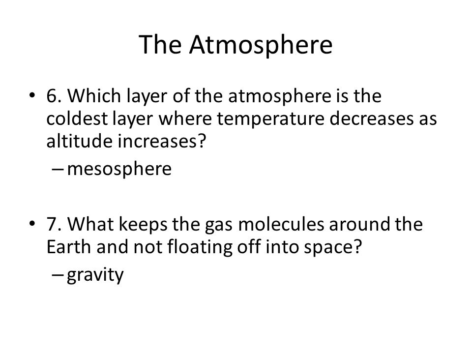The Atmosphere 6.