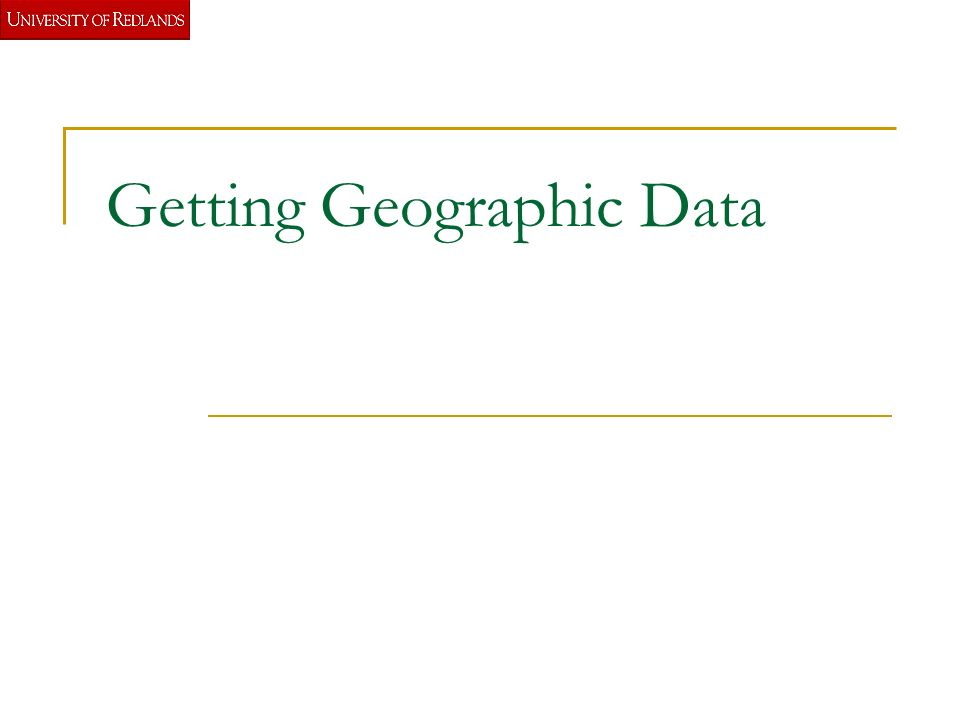 Getting Geographic Data  GIS data Commercial  Pay  Free