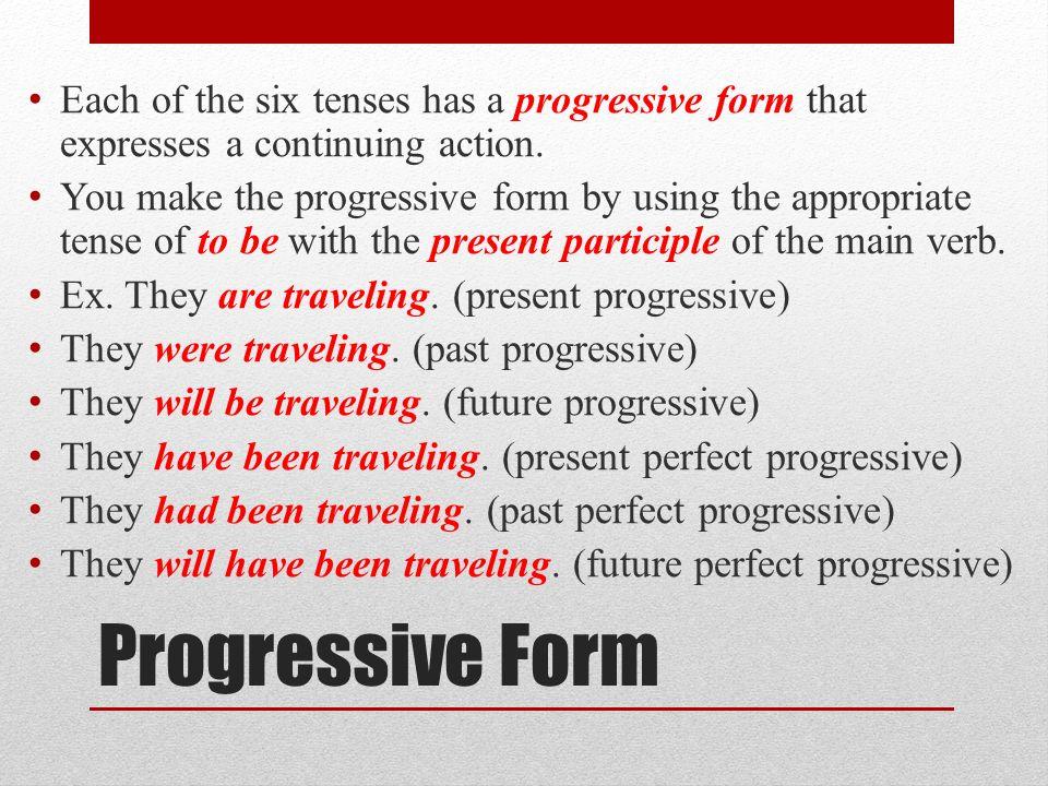 Grammar Unit 5 Lesson 6 Progressive And Emphatic Verbs